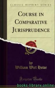 قراءة و تحميل كتاب COURSE IN COMPARATIVE JURISPRUDENCE PDF