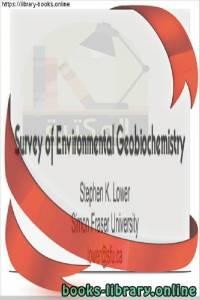 قراءة و تحميل كتاب Survey of Environmental Geobiochemistry PDF