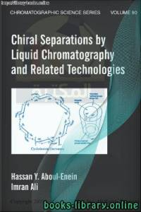 قراءة و تحميل كتاب Chromatographic Science  - Chiral Separations by Liquid Chromatography PDF