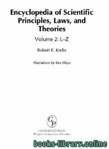 قراءة و تحميل كتاب Encyclopedia of Scientific Principles, Laws, and Theories Volume 2: L–Z PDF