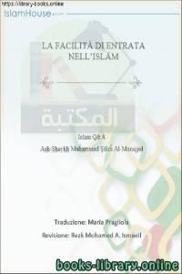 قراءة و تحميل كتاب  سهولة الدخول في دين الإسلام - Facile accesso all'Islam PDF