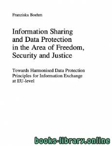 قراءة و تحميل كتاب Information Sharing and Data Protection in the Area of Freedom PDF
