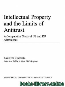 قراءة و تحميل كتاب Intellectual Property and the Limits of Antitrust PDF