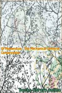 قراءة و تحميل كتاب Conservation Of Momentum - The Mechanical Universe PDF