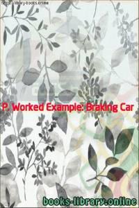 قراءة و تحميل كتاب P. Worked Example: Braking Car PDF