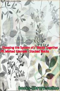 قراءة و تحميل كتاب PS. Worked Example - Stacked Blocks - Choosing the System of 2 Blocks Together PDF