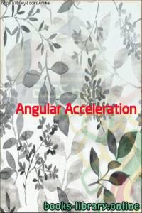 قراءة و تحميل كتاب  Angular Acceleration PDF