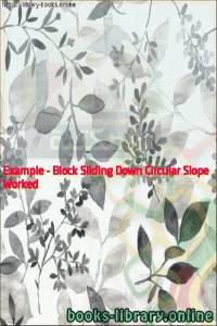 قراءة و تحميل كتاب Worked Example - Block Sliding Down Circular Slope PDF