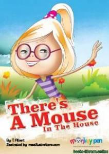 قراءة و تحميل كتاب THERE IS A MOUSE IN THE HOUSE PDF