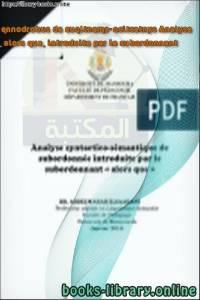 قراءة و تحميل كتاب Analyse syntactico-sémantique de subordonnée introduite par le subordonnant « alors que » PDF