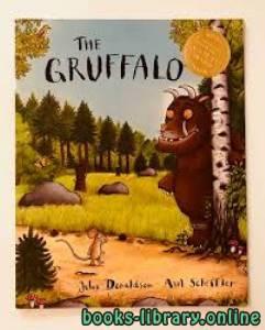 قراءة و تحميل كتاب Gruffalo Julia Donaldson et illustré par Axel Scheffler  PDF