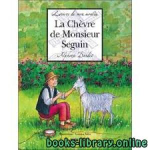 قراءة و تحميل كتاب La chèvre de M. Seguin. (d après l œuvre d Alphonse Daudet) PDF