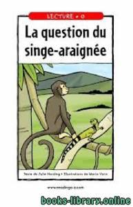 قراءة و تحميل كتاب La question du singe-araignée PDF