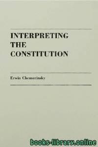 قراءة و تحميل كتاب Interpreting the Constitution part 2 PDF