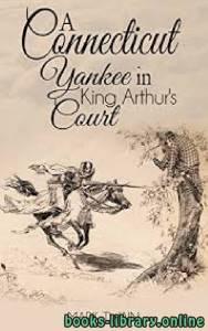 قراءة و تحميل كتاب A Connecticut Yankee in King Arthur's Court PDF