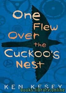 قراءة و تحميل كتاب One Flew Over the Cuckoo's Nest PDF