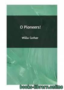 قراءة و تحميل كتاب !O Pioneers PDF