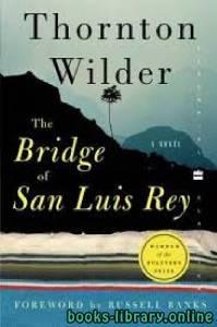 قراءة و تحميل كتاب The Bridge of San Luis Rey PDF