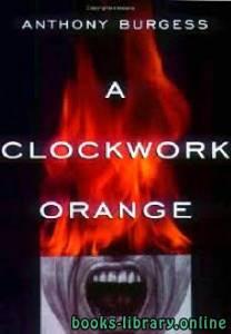قراءة و تحميل كتاب A Clockwork Orange PDF