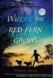 قراءة و تحميل كتاب Where the Red Fern Grows PDF