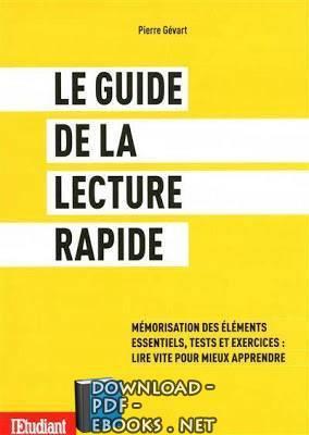 قراءة و تحميل كتاب Le guide de la lecture rapide pdf PDF