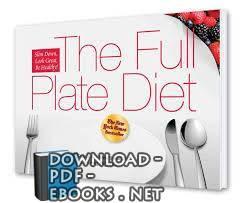 قراءة و تحميل كتاب The Full Plate Diet pdf PDF